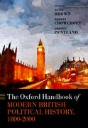 Cover for The Oxford Handbook of Modern British Political History, 1800-2000