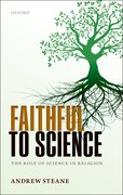 Cover for Faithful to Science