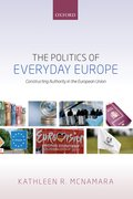 Cover for The Politics of Everyday Europe - 9780198716235