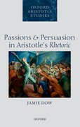 Cover for Passions and Persuasion in Aristotle
