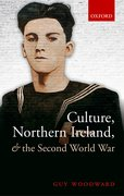 Cover for Culture, Northern Ireland, and the Second World War