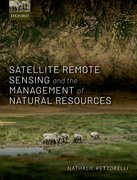 Cover for Satellite Remote Sensing and the Management of Natural Resources