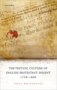 Cover for The Textual Culture of English Protestant Dissent 1720-1800