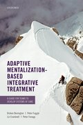 Cover for Adaptive Mentalization-Based Integrative Treatment - 9780198718673