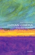 Cover for Indian Cinema: A Very Short Introduction - 9780198723097
