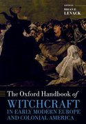 Cover for The Oxford Handbook of Witchcraft in Early Modern Europe and Colonial America