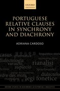 Cover for Portuguese Relative Clauses in Synchrony and Diachrony