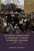 Cover for Victorian Christianity and Emigrant Voyages to British Colonies c.1840 - c.1914