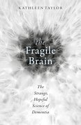 Cover for The Fragile Brain - 9780198726081