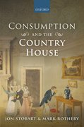 Cover for Consumption and the Country House - 9780198726265