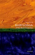Cover for Babylonia: A Very Short Introduction - 9780198726470