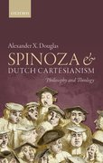 Cover for Spinoza and Dutch Cartesianism