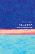 Cover for Algebra: A Very Short Introduction