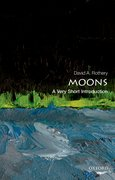 Cover for Moons: A Very Short Introduction