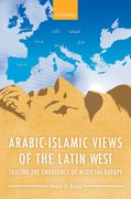 Cover for Arabic-Islamic Views of the Latin West
