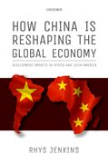 Cover for How China is Reshaping the Global Economy