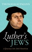 Cover for Luther's Jews - 9780198738541