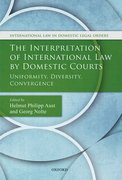 Cover for The Interpretation of International Law by Domestic Courts