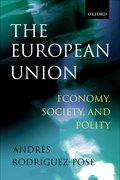 Cover for The European Union: Economy, Society, and Polity