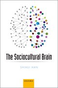 Cover for The Sociocultural Brain - 9780198743194