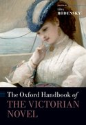 Cover for The Oxford Handbook of the Victorian Novel - 9780198744689