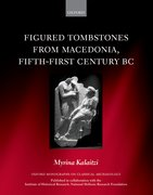 Cover for Figured Tombstones from Macedonia, Fifth-First Century BC