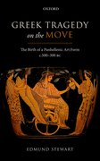Cover for Greek Tragedy on the Move - 9780198747260