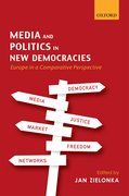 Cover for Media and Politics in New Democracies