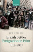 Cover for British Settler Emigration in Print, 1832-1877