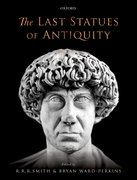 Cover for The Last Statues of Antiquity - 9780198753322