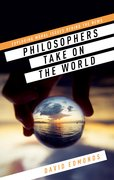 Cover for Philosophers Take On the World - 9780198753728