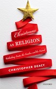 Cover for Christmas as Religion - 9780198754565