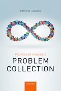 Cover for Professor Higgins's Problem Collection - 9780198755470