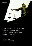 Cover for The New Regulatory Framework for Consumer Dispute Resolution