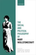 Cover for The Social and Political Philosophy of Mary Wollstonecraft - 9780198766841