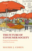 Cover for The Future of Consumer Society - 9780198768555