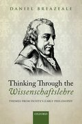 Cover for Thinking Through the Wissenschaftslehre - 9780198768678