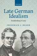 Cover for Late German Idealism - 9780198777557