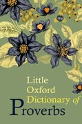 Cover for Little Oxford Dictionary of Proverbs