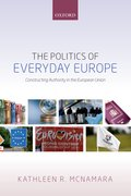 Cover for The Politics of Everyday Europe - 9780198779148