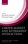 Cover for Labour Market and Retirement Interactions