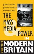 Cover for The Mass Media and Power in Modern Britain
