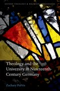 Cover for Theology and the University in Nineteenth-Century Germany