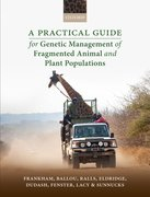 Cover for A Practical Guide for Genetic Management of Fragmented Animal and Plant Populations