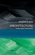 Cover for Modern Architecture: A Very Short Introduction