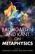 Cover for Baumgarten and Kant on Metaphysics