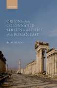 Cover for Origins of the Colonnaded Streets in the Cities of the Roman East