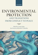 Cover for Environmental Protection and Transitions from Conflict to Peace - 9780198784630