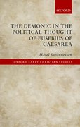 Cover for The Demonic in the Political Thought of Eusebius of Caesarea