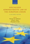 Cover for Specialized Administrative Law of the European Union - 9780198787433